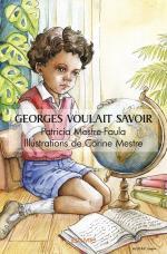 Georges voulait savoir