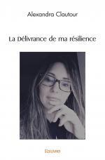 La Délivrance de ma résilience