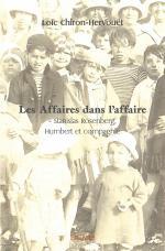 Les Affaires dans l'affaire - Stanislas Rosenberg, Humbert et compagnie