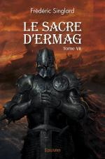 Le Sacre d'Ermag - Tome VII