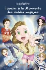 Lourdine à la découverte des mondes magiques