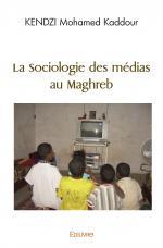 La Sociologie des médias au Maghreb