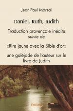 Daniel, Ruth, Judith