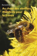 Au chant des abeilles, Manifeste pour la France
