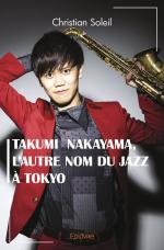 Takumi  Nakayama , l'autre nom du jazz à Tokyo