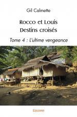 Rocco et Louis Destins croisés