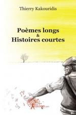 Poèmes longs & histoires courtes