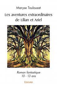Les Aventures extraordinaires de Lilian et Ariel