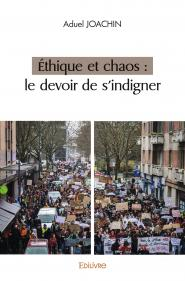 Éthique et chaos : le devoir de s'indigner