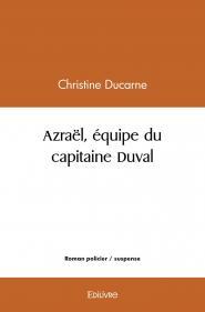 Azraël, équipe du capitaine Duval