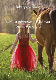 Maya la princesse au chapeau rose et son cheval