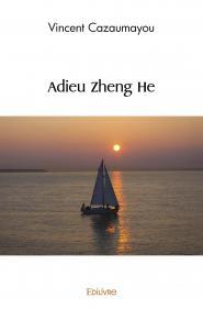 Adieu Zheng He