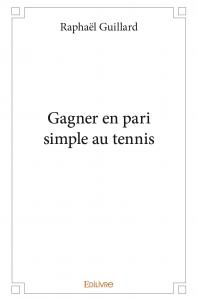 Gagner en pari simple au tennis