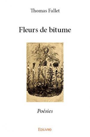 Fleurs De Bitume Thomas Fallet