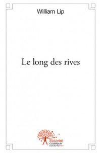 Livre_du_mois_le_long_des_rives_Edilivre