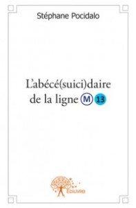 L_abécé(suici)daire_de_la_ligne 13_Edilivre