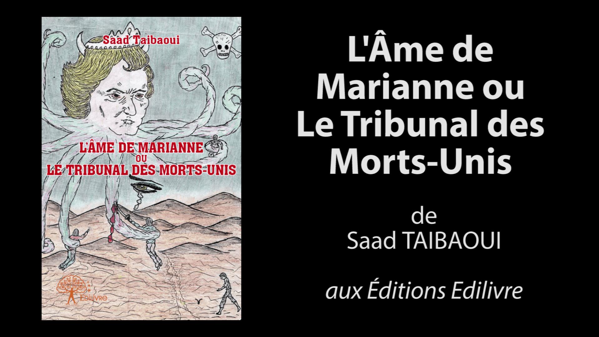 bande_annonce_l'âme_de_marianne_ou_le_tribunal_des_morts-unis_Edilivre