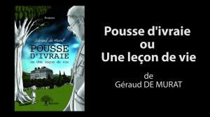 Bande_annonce_pousse_d'ivraie_ou_une_leçon_de_vie_Edilivre