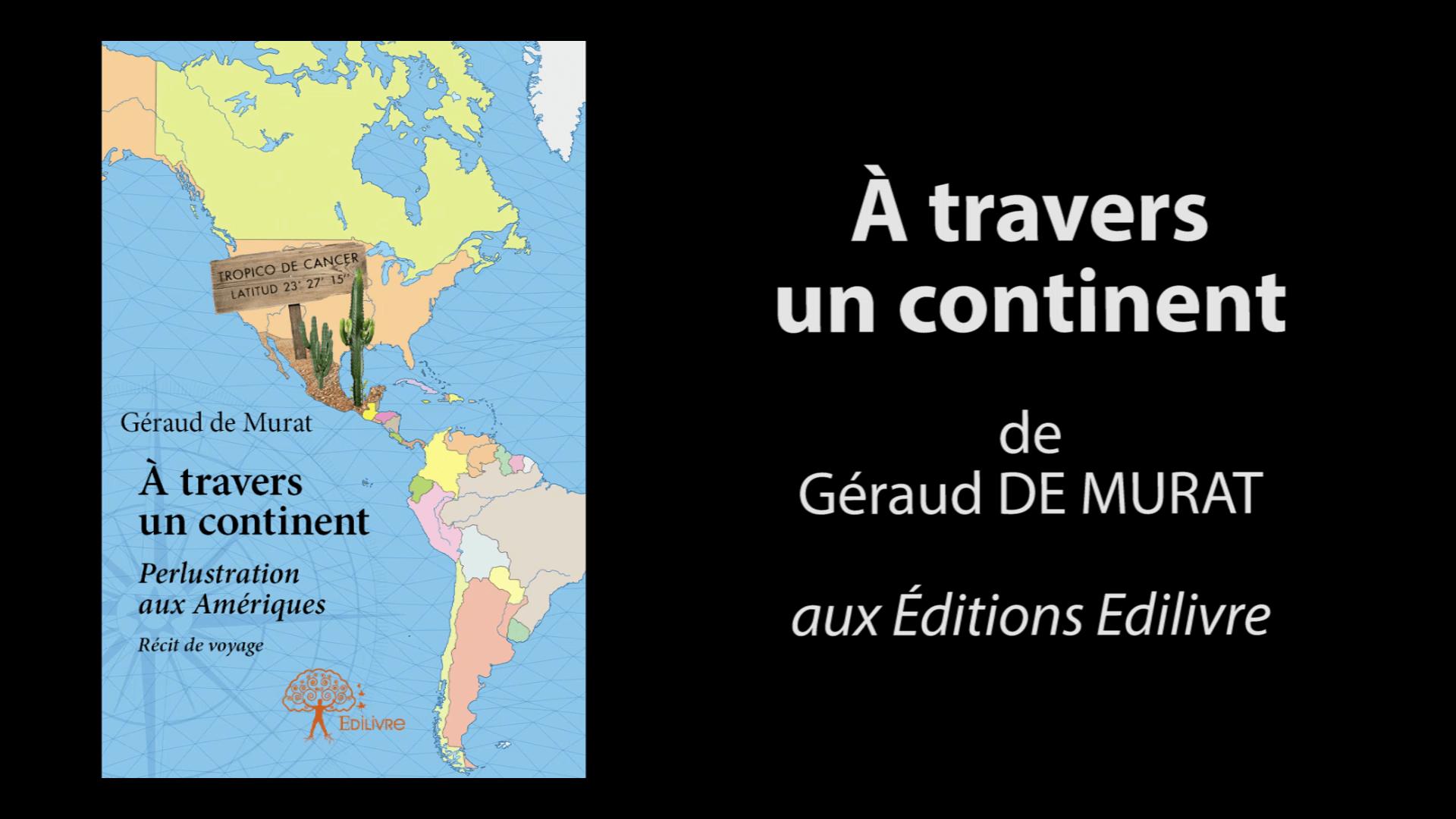 Bande_annonce_a travers_un_continent_Edilivre