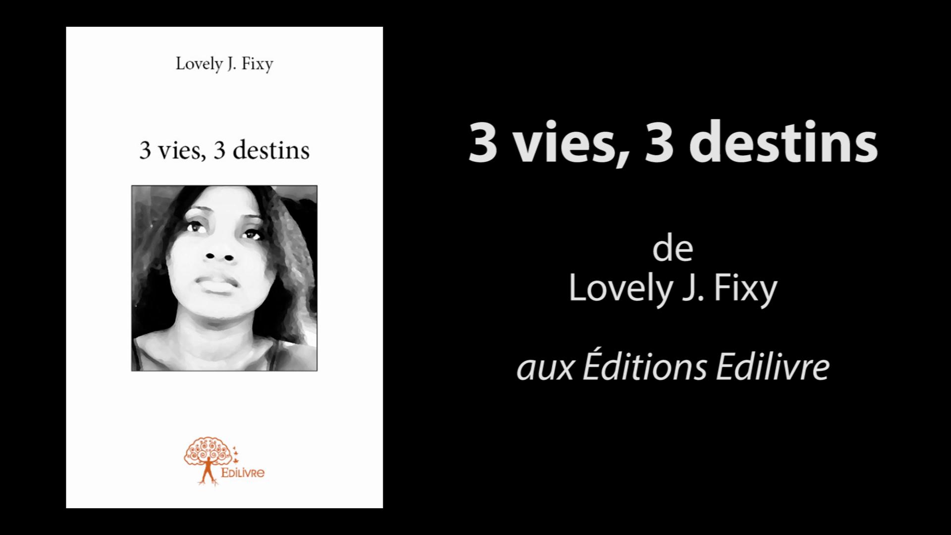 Bande_annonce_3_vies,_3_destins_Edilivre
