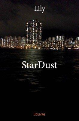 Lily - StarDust - Edilivre