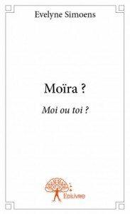 Evelyne_Simoens_Moïra_Edilivre