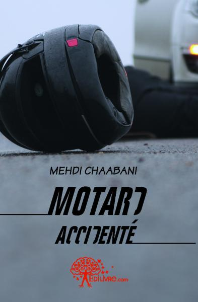 Motard Accidenté