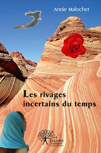 Les rivages incertains du temps