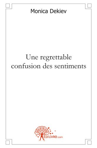 Une regrettable confusion des sentiments