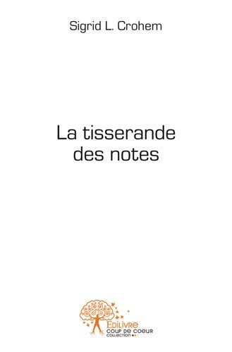 La tisserande des notes