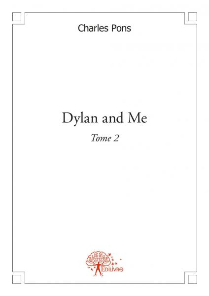 Dylan and me Tome 2