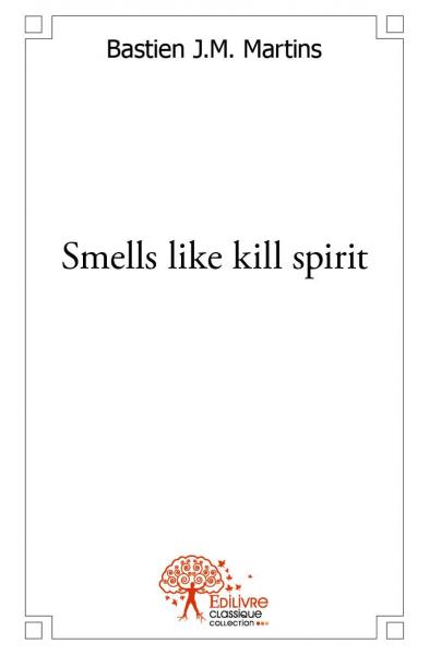 Smells like kill spirit