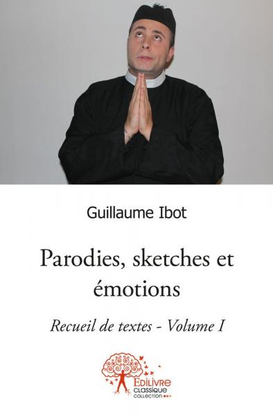 Parodies, sketches et émotions