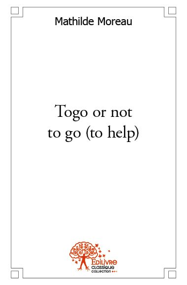 Togo or not to go (to help)