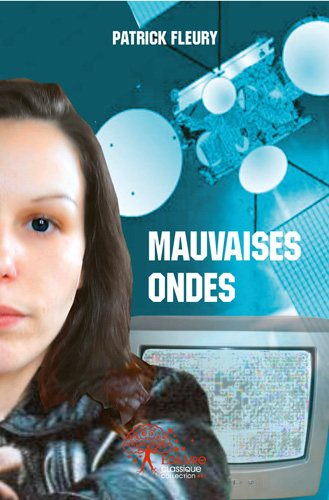 Mauvaises ondes