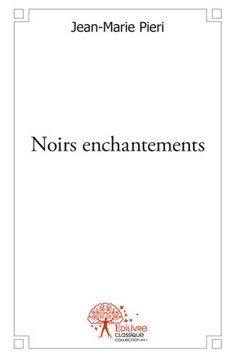 Noirs enchantements