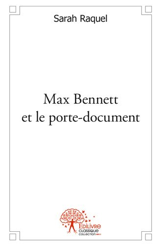 Max Bennett et le porte-document