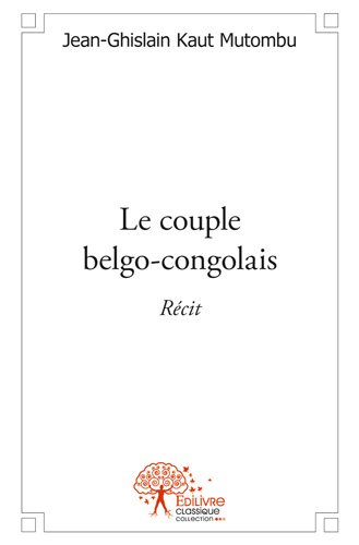 Le couple belgo-congolais