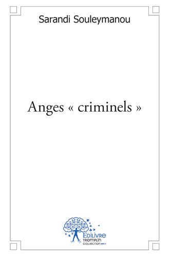 Anges « criminels »