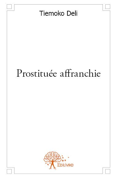 PROSTITUEE AFFRANCHIE