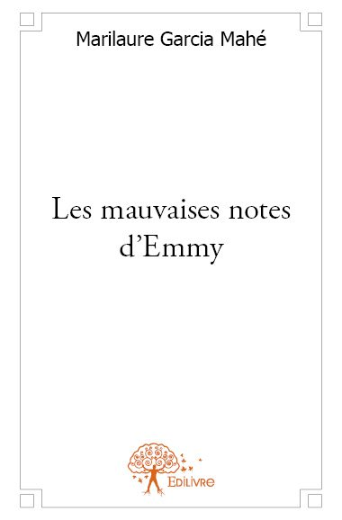 Les mauvaises notes d'Emmy
