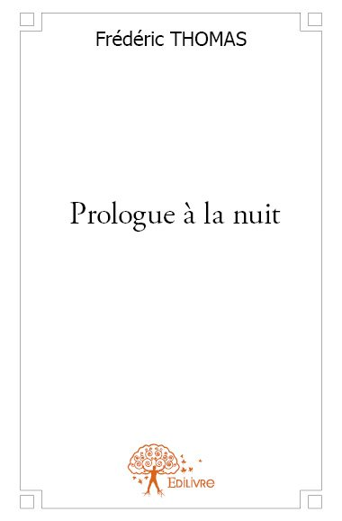 Prologue à la nuit