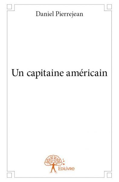 Un capitaine am ricain - Capitaine americain ...
