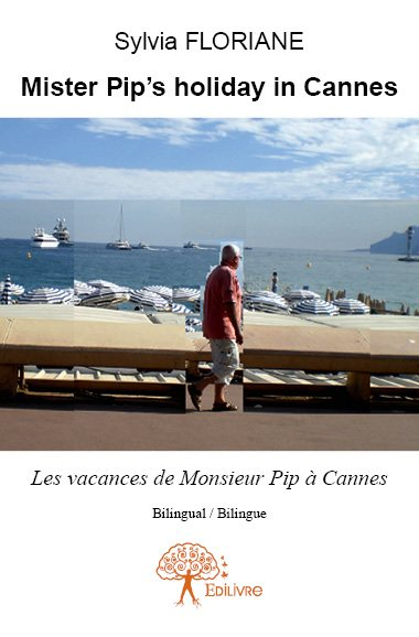Mister Pip's holiday in Cannes