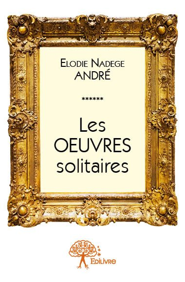 Les oeuvres solitaires
