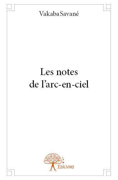 Les notes de l'arc-en-ciel