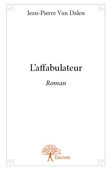 L'affabulateur