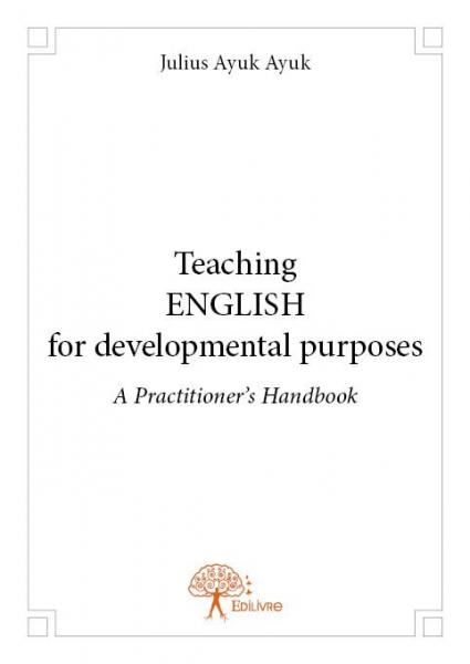 Teaching English for developmental purposes