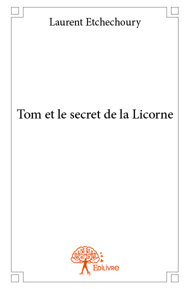 Tom et le secret de la Licorne