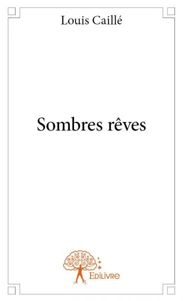 Sombres rêves